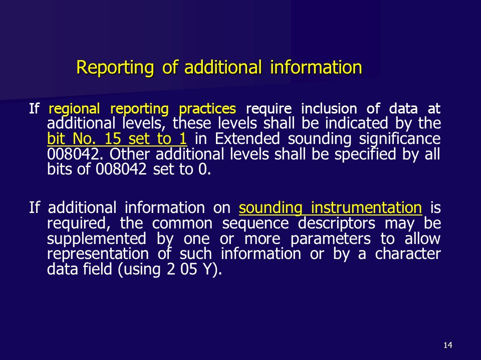 Reporting of additional information