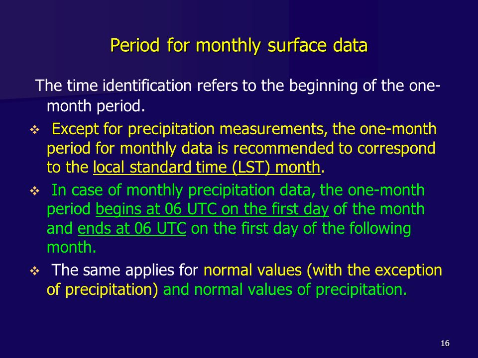 Period for monthly surface data