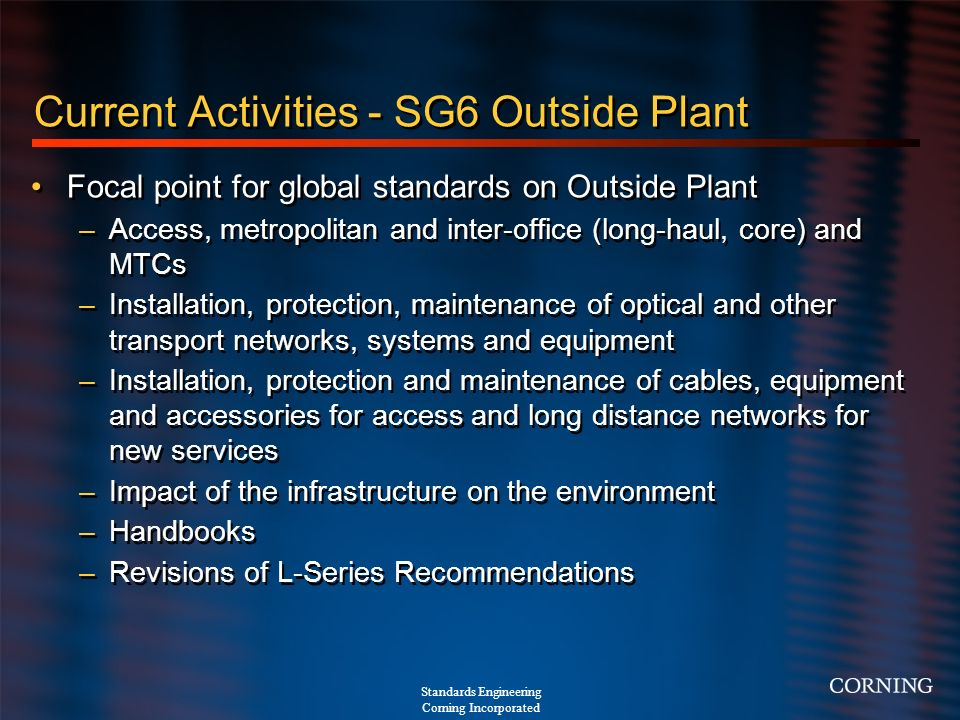 Current Activities - SG6 Outside Plant