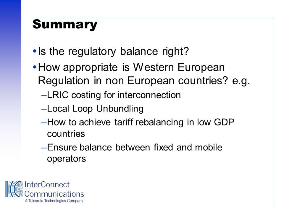 Summary Is the regulatory balance right