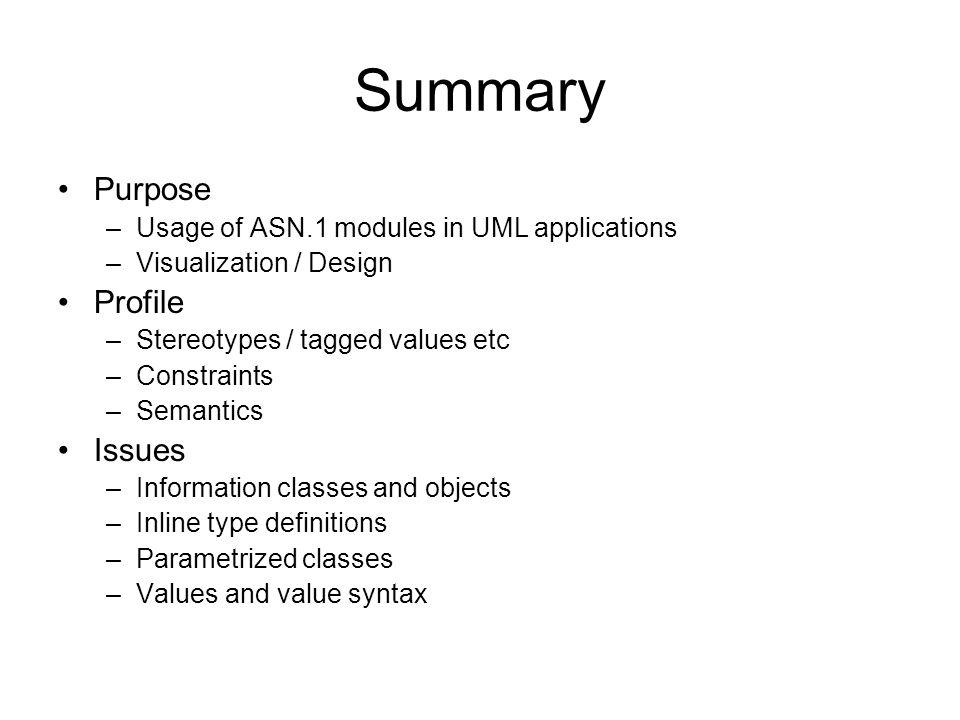 Summary Purpose Profile Issues