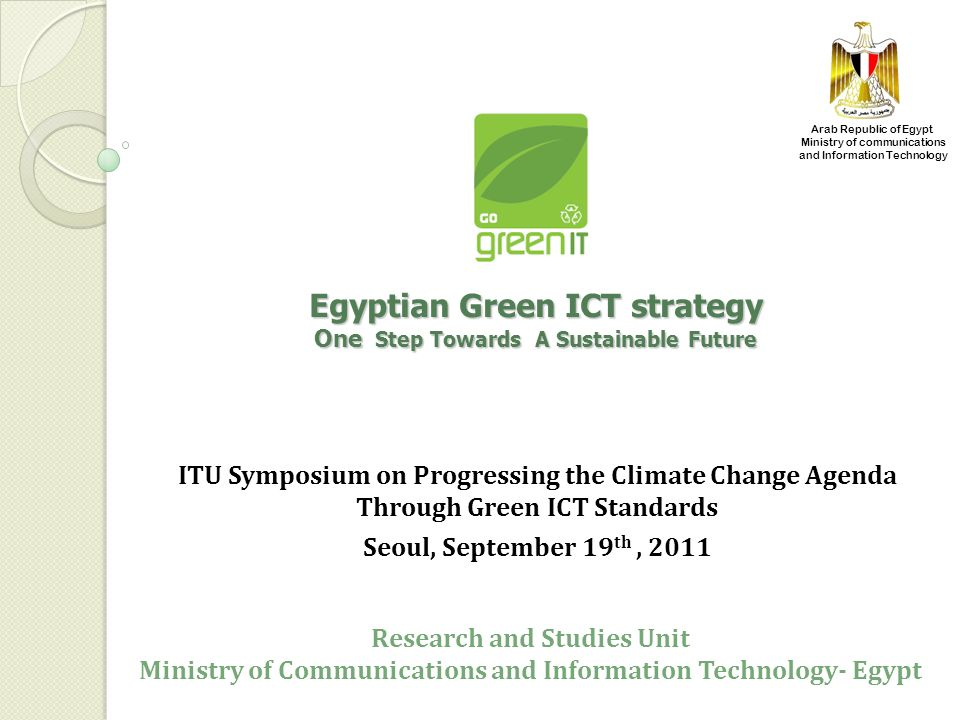 Egyptian Green ICT strategy One Step Towards A Sustainable Future