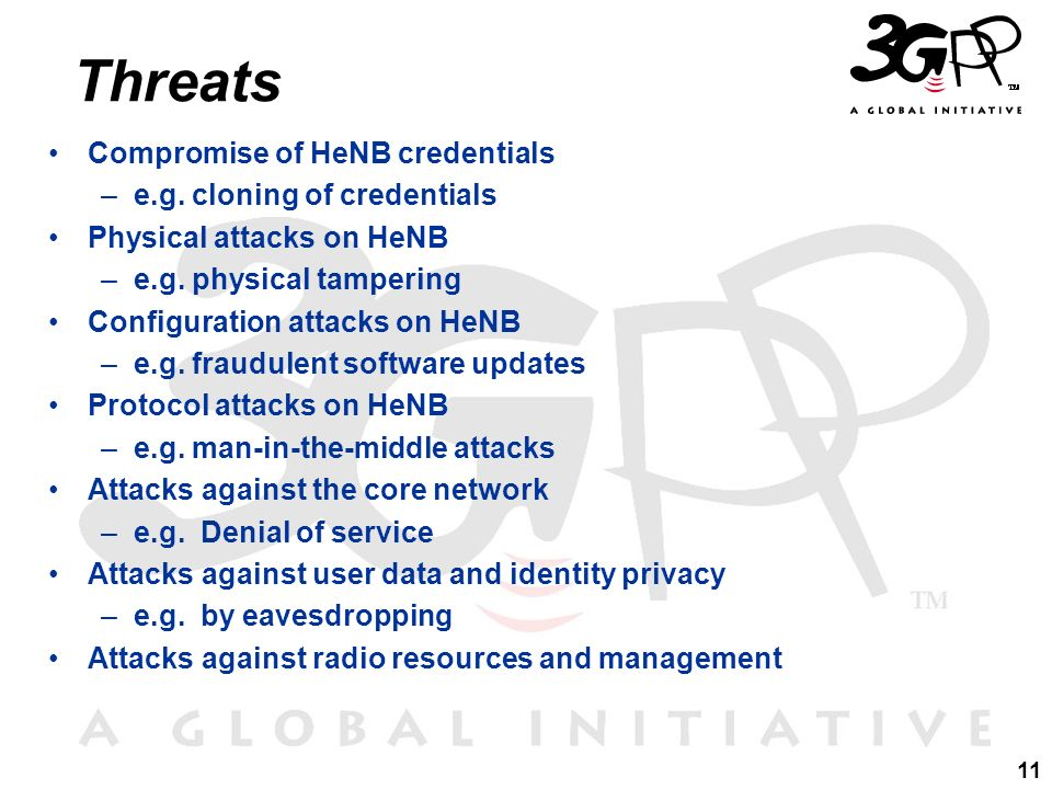 Threats Compromise of HeNB credentials e.g. cloning of credentials