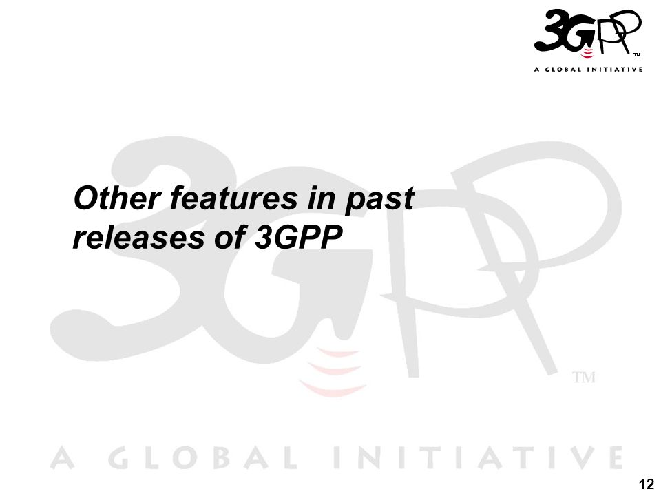 Other features in past releases of 3GPP