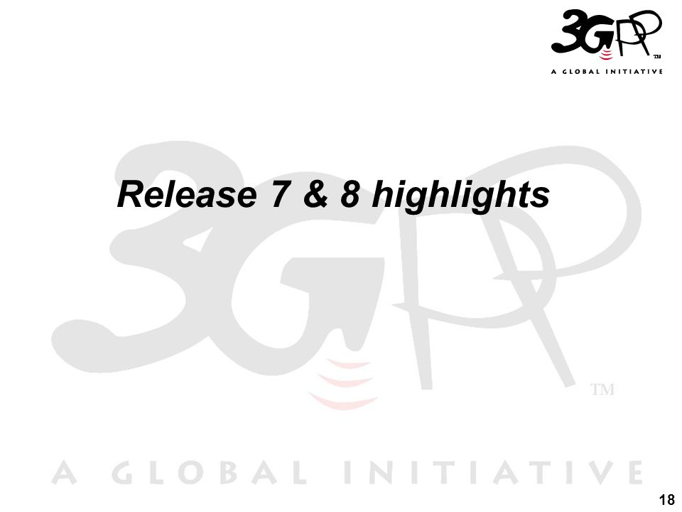 Release 7 & 8 highlights