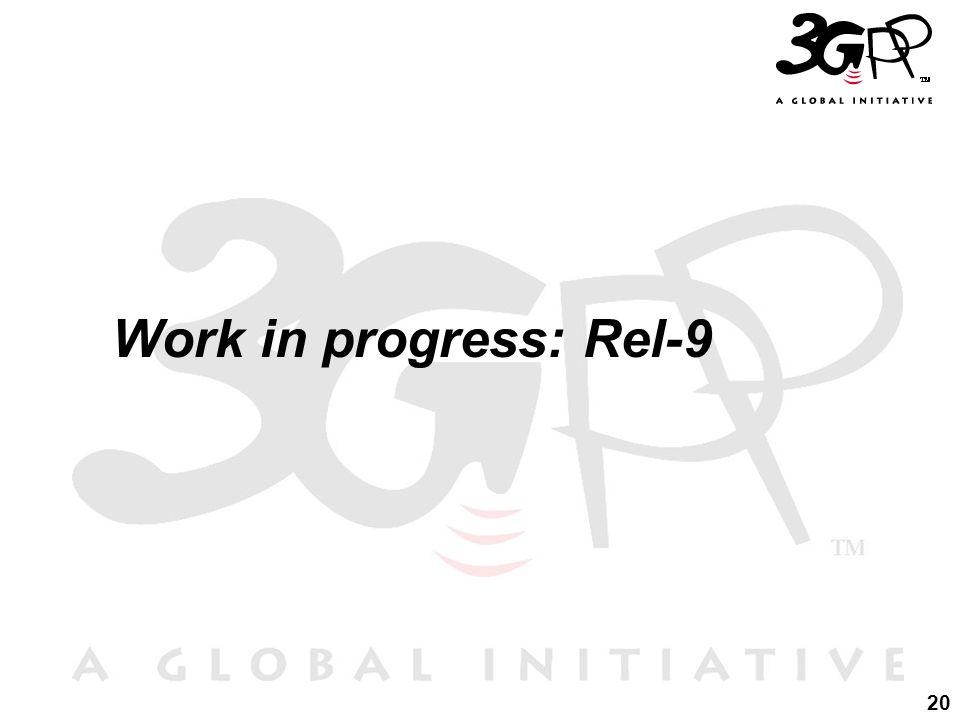 Work in progress: Rel-9