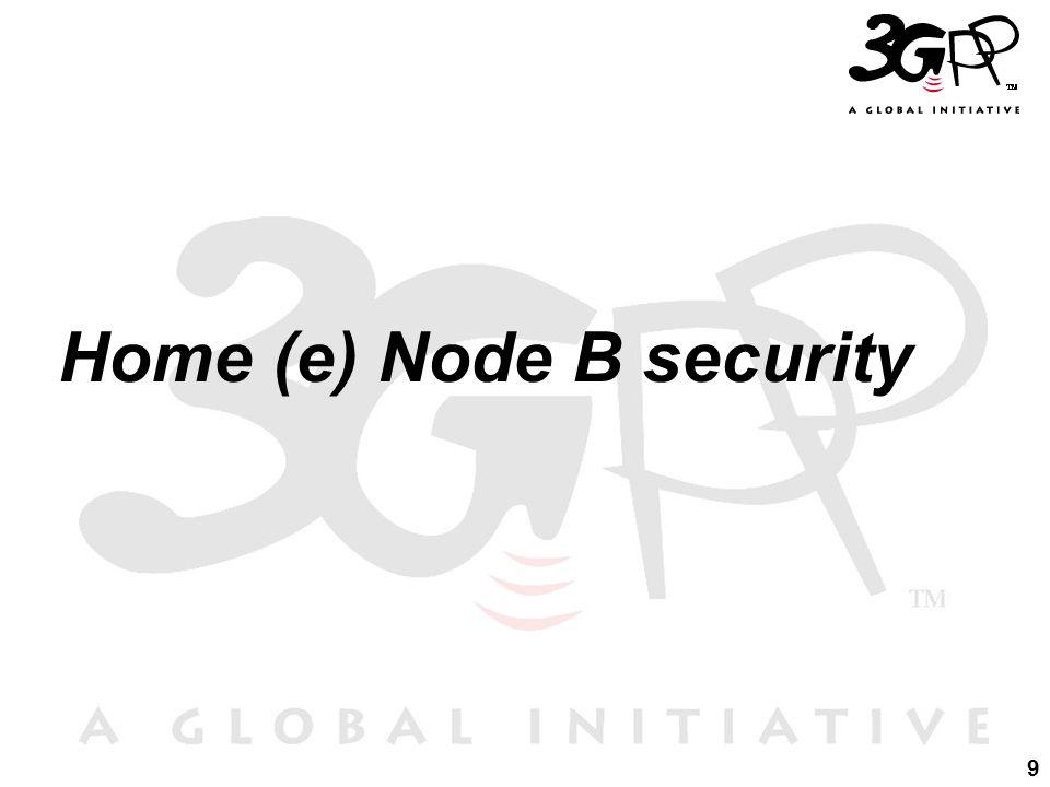 Home (e) Node B security