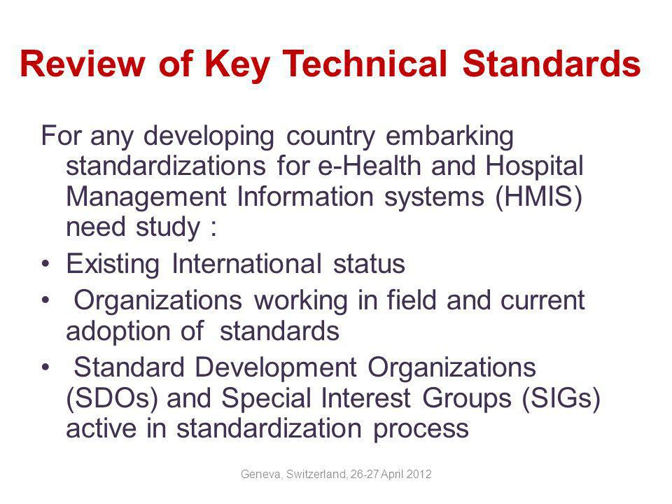 Review of Key Technical Standards
