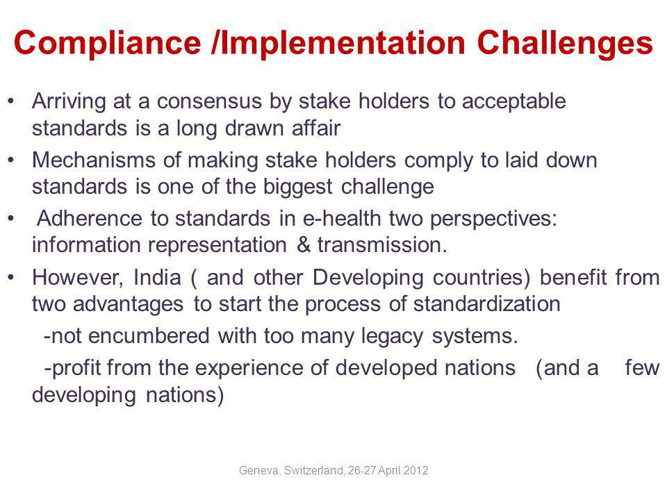 Compliance /Implementation Challenges