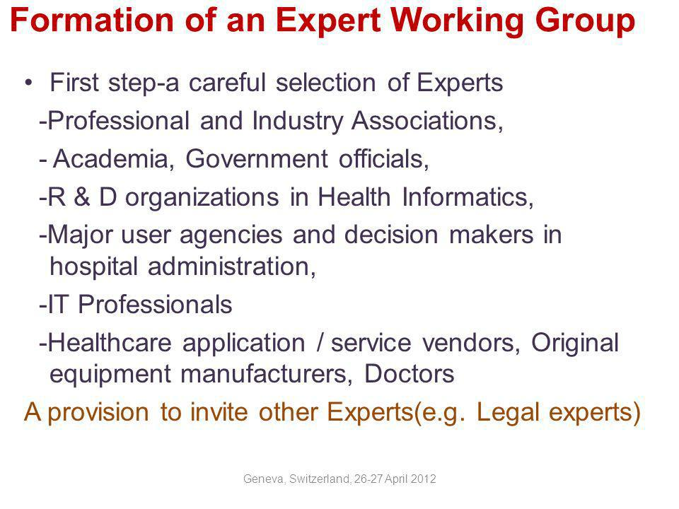 Formation of an Expert Working Group
