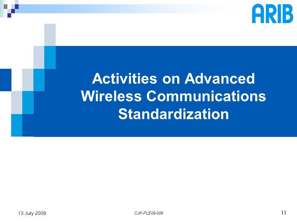 Activities on Advanced Wireless Communications Standardization