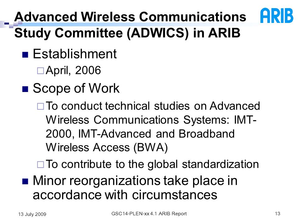 Advanced Wireless Communications Study Committee (ADWICS) in ARIB