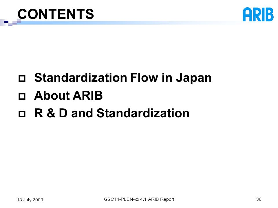 GSC14-PLEN-xx 4.1 ARIB Report
