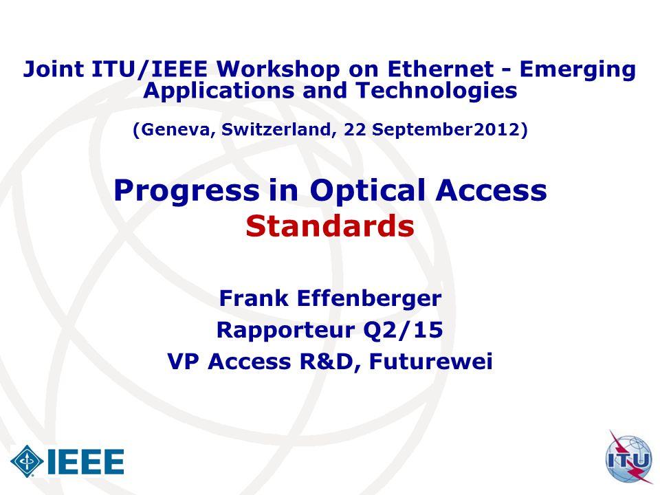 Progress in Optical Access Standards