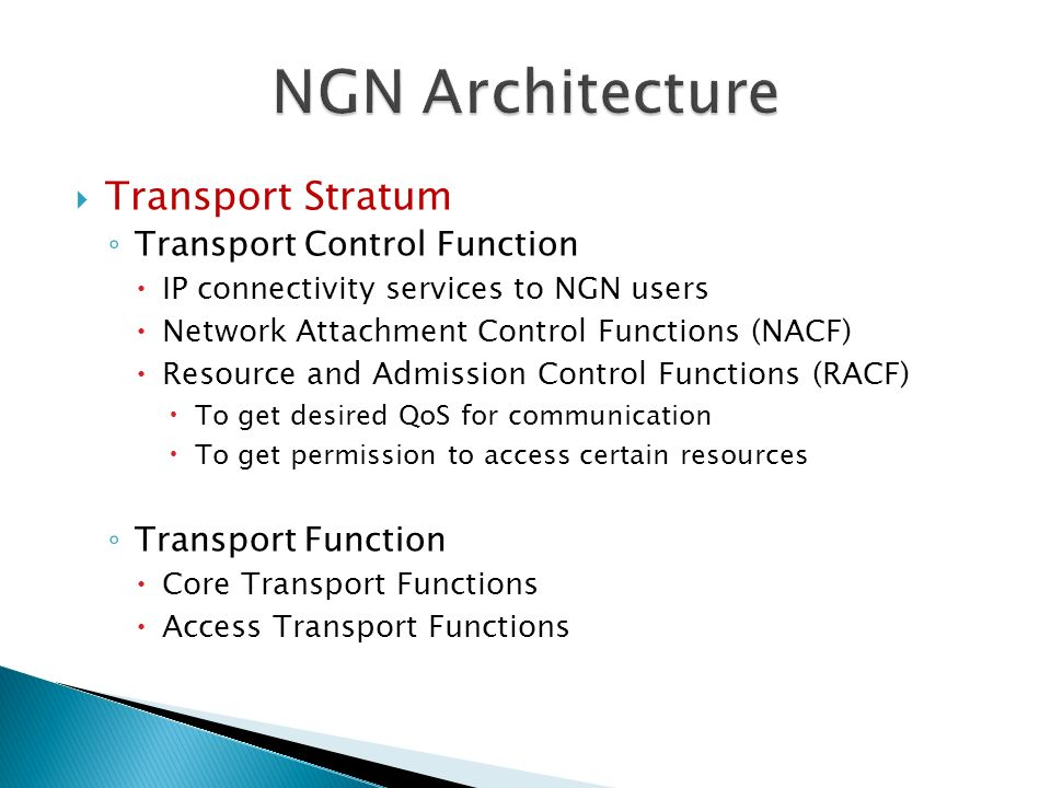 NGN Architecture Transport Stratum Transport Control Function