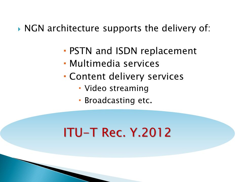 ITU-T Rec. Y.2012 PSTN and ISDN replacement Multimedia services