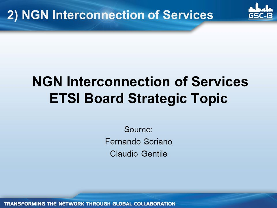 NGN Interconnection of Services ETSI Board Strategic Topic
