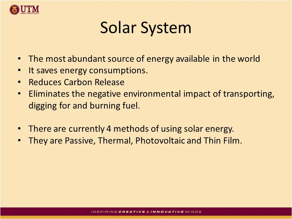 Solar System The most abundant source of energy available in the world