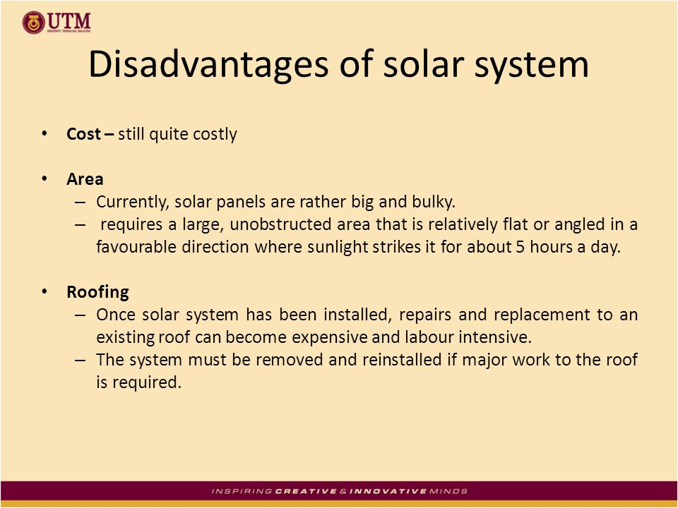 Disadvantages of solar system