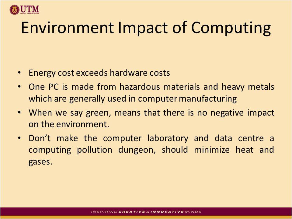 Environment Impact of Computing