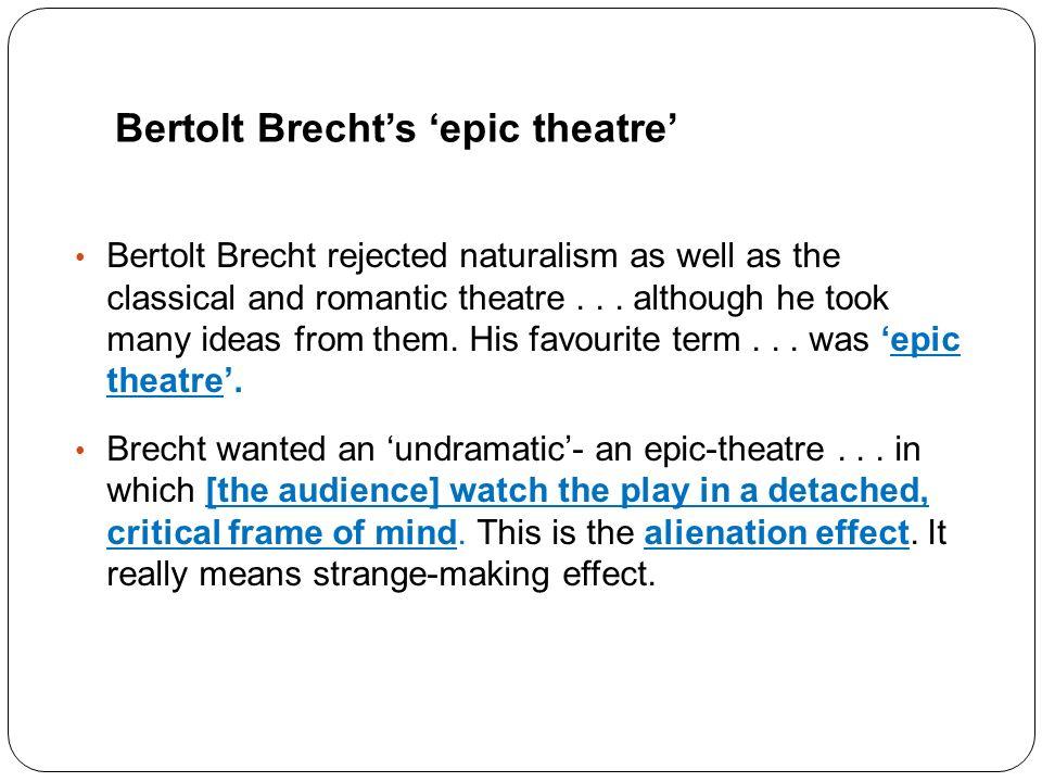 brecht essay epic theatre (bertolt brecht brecht on theatre new york:hill & yang essay/term paper: epic theatre the caucasian chalk circle essay, term paper, research paper: theater.