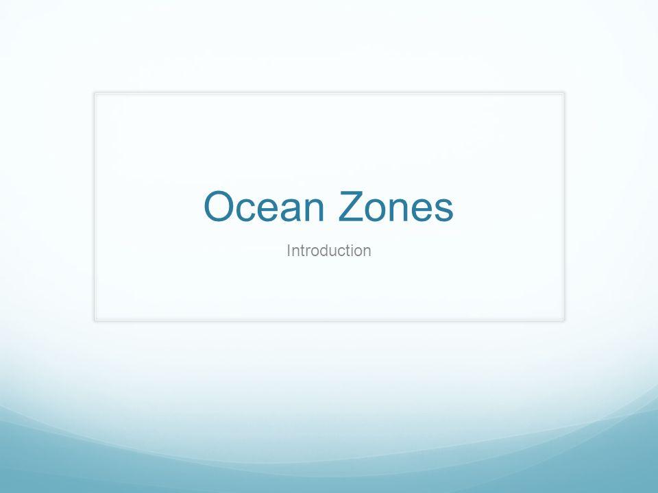 Ocean Zones Introduction