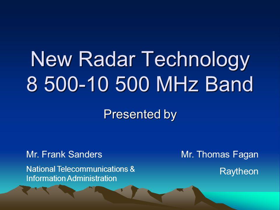 New Radar Technology 8 500-10 500 MHz Band