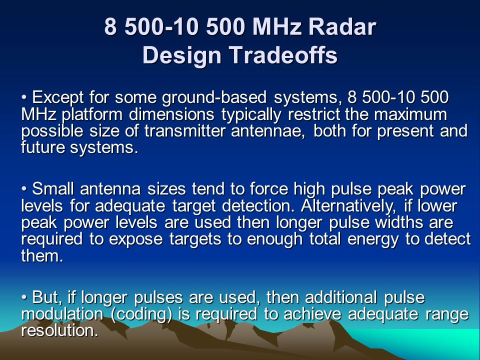 8 500-10 500 MHz Radar Design Tradeoffs