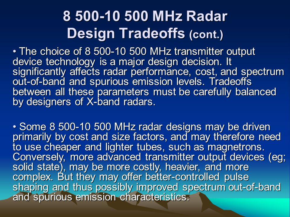 8 500-10 500 MHz Radar Design Tradeoffs (cont.)