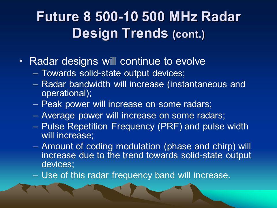 Future 8 500-10 500 MHz Radar Design Trends (cont.)