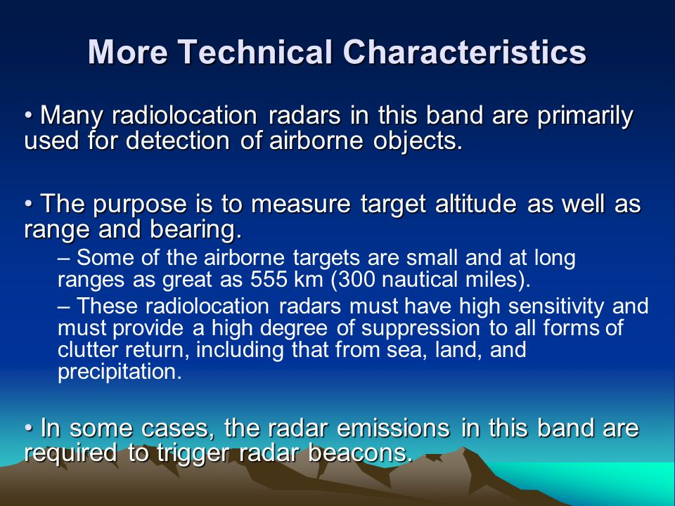 More Technical Characteristics