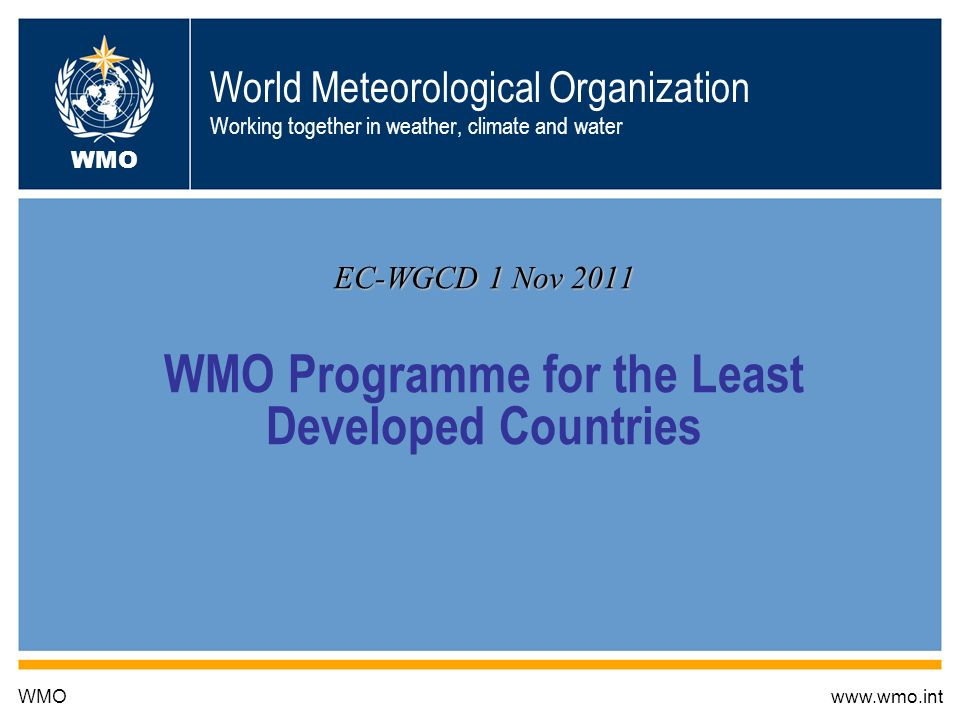 EC-WGCD 1 Nov 2011 WMO Programme for the Least Developed Countries