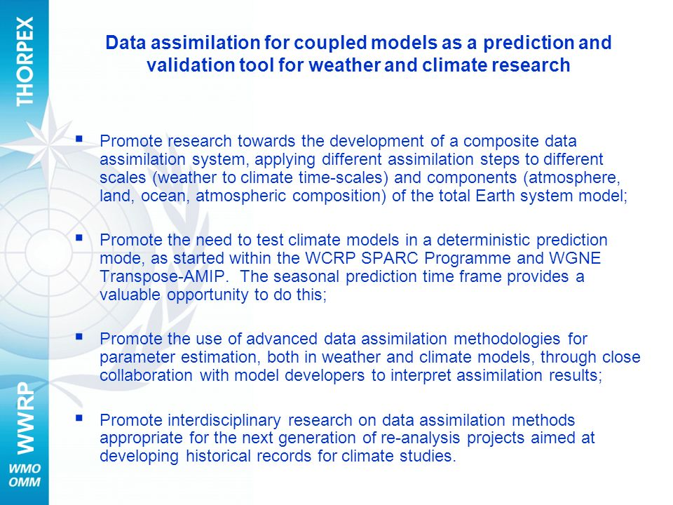 Data assimilation for coupled models as a prediction and validation tool for weather and climate research