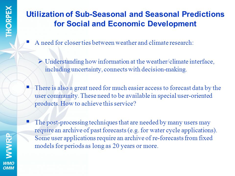 Utilization of Sub-Seasonal and Seasonal Predictions for Social and Economic Development