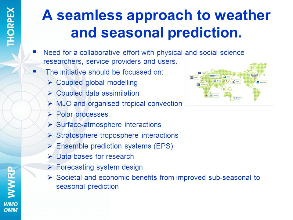 A seamless approach to weather and seasonal prediction.