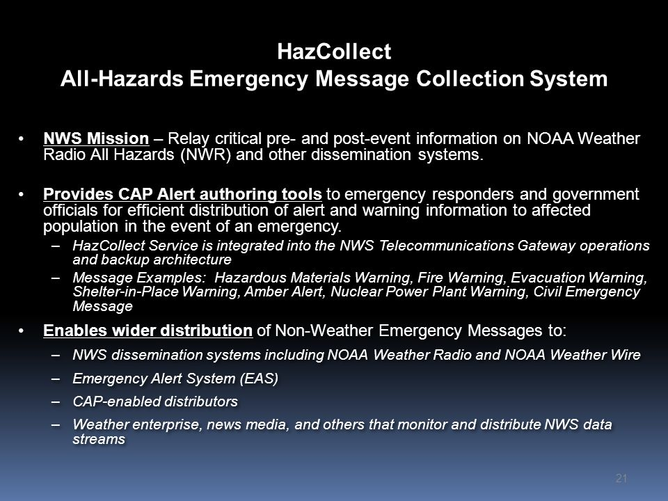 HazCollect All-Hazards Emergency Message Collection System