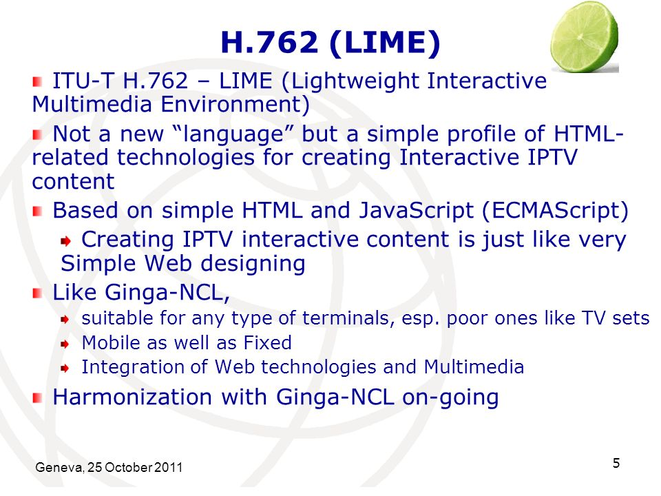 H.762 (LIME) ITU-T H.762 – LIME (Lightweight Interactive Multimedia Environment)