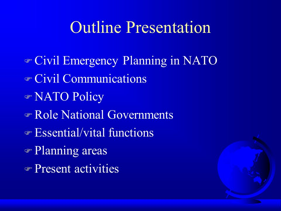Outline Presentation Civil Emergency Planning in NATO