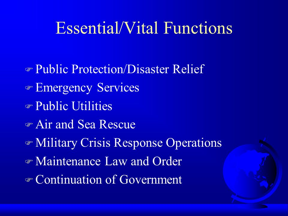 Essential/Vital Functions