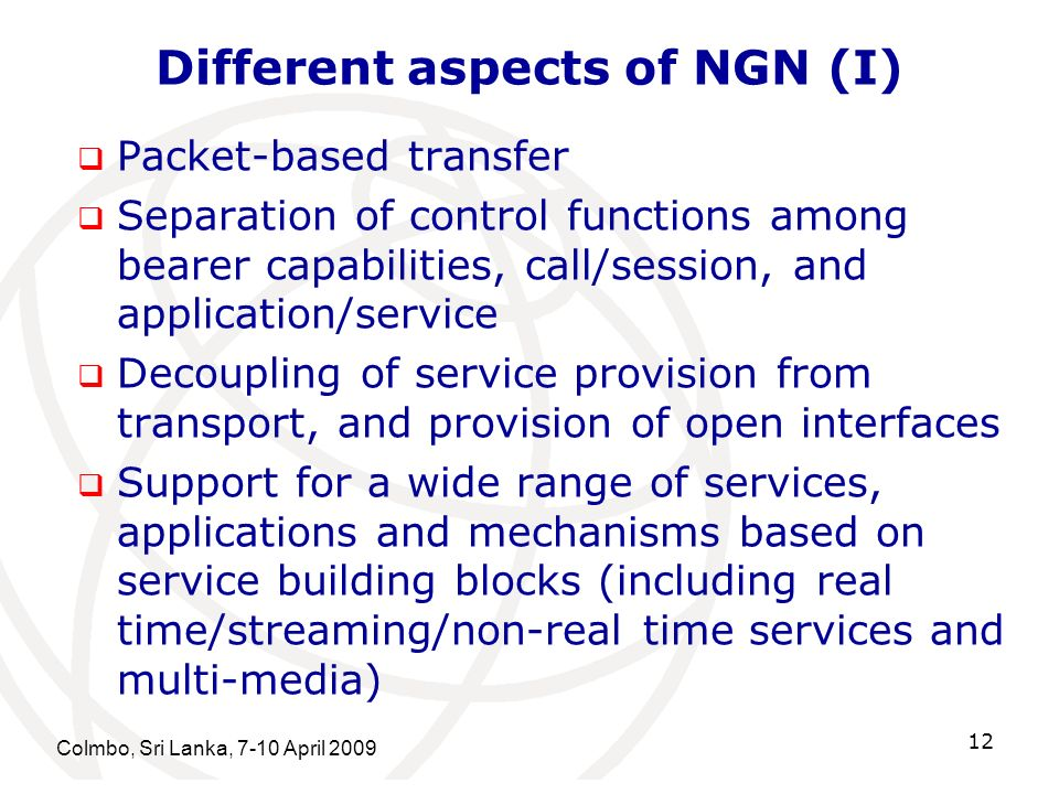 Different aspects of NGN (I)