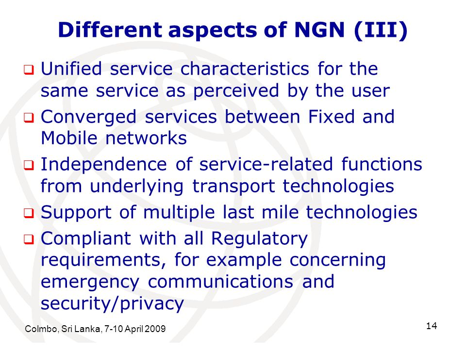 Different aspects of NGN (III)