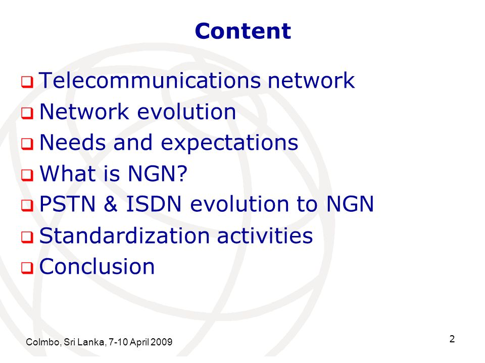 Telecommunications network Network evolution Needs and expectations