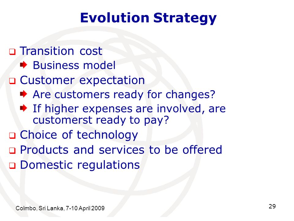 Evolution Strategy Transition cost Customer expectation