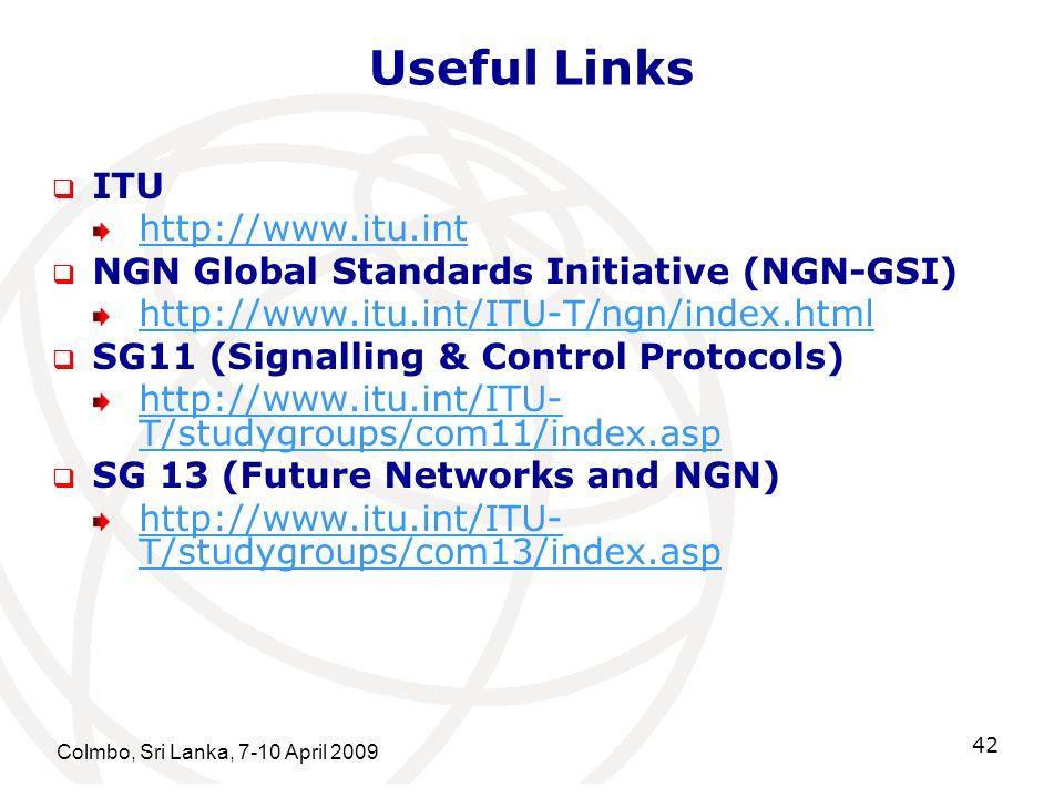 Useful Links ITU http://www.itu.int