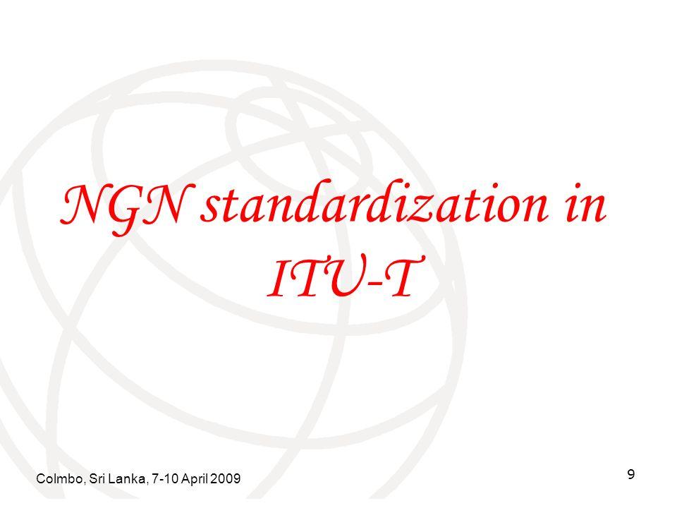 NGN standardization in