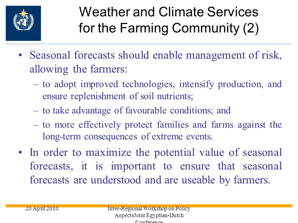 Weather and Climate Services for the Farming Community (2)