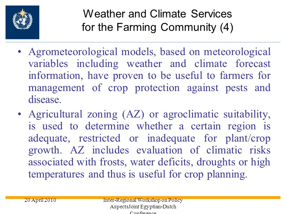 Weather and Climate Services for the Farming Community (4)
