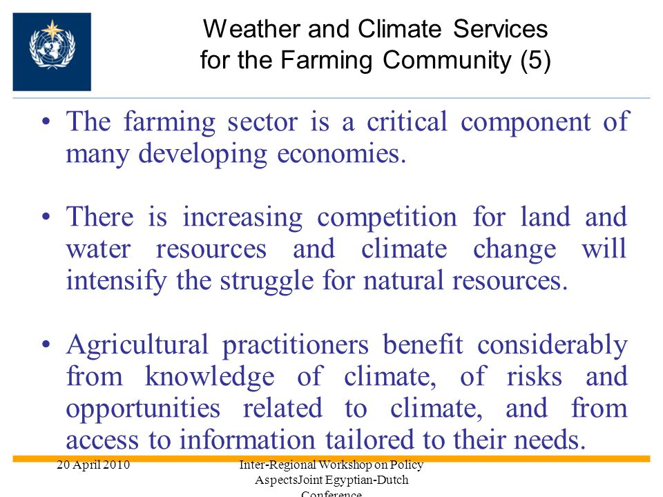Weather and Climate Services for the Farming Community (5)