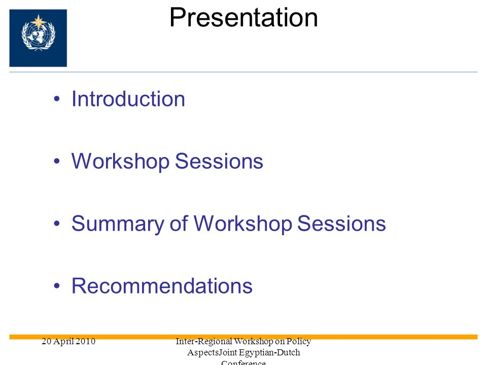 Presentation Introduction Workshop Sessions