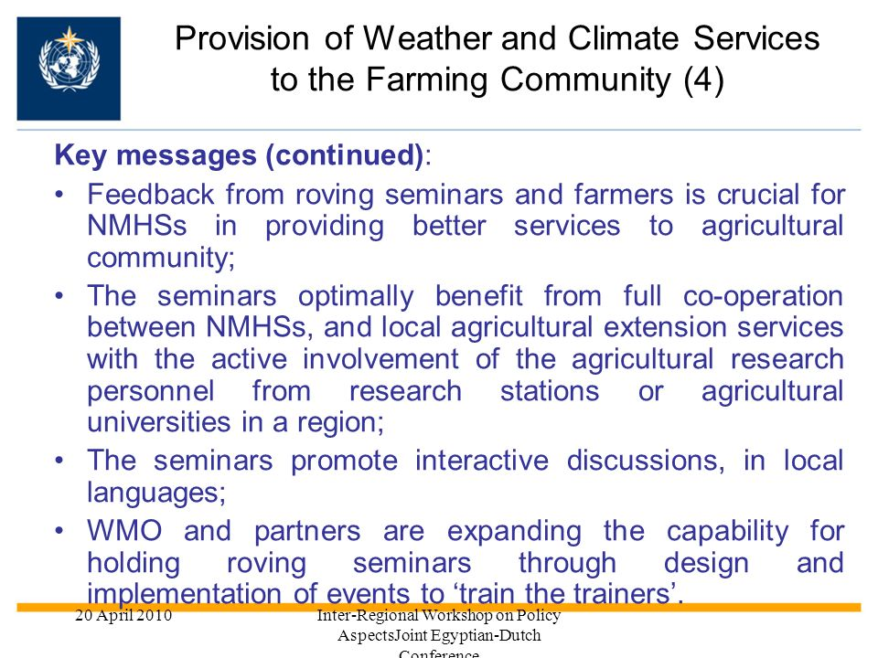 Provision of Weather and Climate Services to the Farming Community (4)